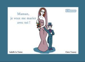 Couv BNF Maman, je veux me marier avec toi ! 5.8 ans